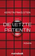 Kerstin Finkelstein: Die letzte Patientin ★★★
