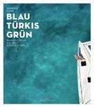 Mareike Guhr: Blau Türkis Grün ★★★★