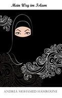 Andrea Mohamed Hamroune: Mein Weg im Islam