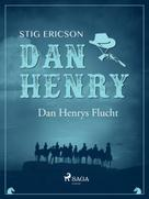 Stig Ericson: Dan Henrys Flucht ★★★★