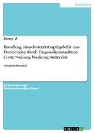 Jenny U.: Erstellung eines festen Satzspiegels für eine Doppelseite durch Diagonalkonstruktion (Unterweisung Mediengestalter/in)