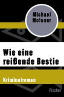 Michael Molsner: Wie eine reißende Bestie ★★