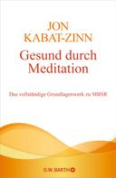 Jon Kabat-Zinn: Gesund durch Meditation ★★★★★