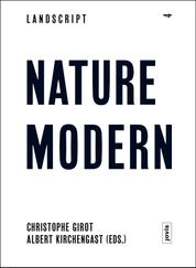 Nature Modern - The Place of Landscape in the Modern Movement