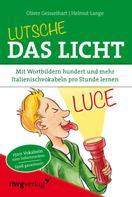 Oliver Geisselhart: Lutsche das Licht ★★★★