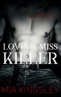 Mia Kingsley: Loving Miss Killer ★★★★★