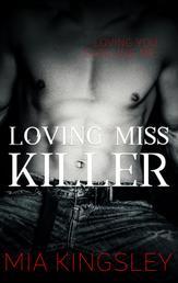 Loving Miss Killer - The Twisted Kingdom 5