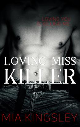 Loving Miss Killer
