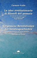 Carmelo Failla: Idee rivoluzionarie del passato