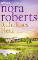 Nora Roberts: Ruheloses Herz ★★★★