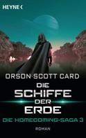 Orson Scott Card: Die Schiffe der Erde - Die Homecoming-Saga 3 ★★★★
