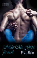 Eliza Rain: Mehr Mr. Grey für mich!