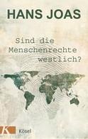 Hans Joas: Sind die Menschenrechte westlich? ★★★★
