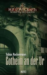 Lovecrafts Schriften des Grauens 07: Gotheim an der Ur