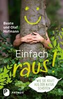 Beate Hofmann: Einfach raus! ★★★★