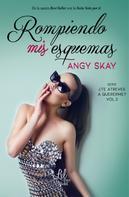 Angy Skay: Rompiendo mis esquemas ★★★★★