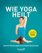 Tara Stiles: Wie Yoga heilt ★★★★