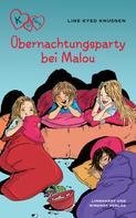 Line Kyed Knudsen: K für Klara 4 - Übernachtungsparty bei Malou ★★★