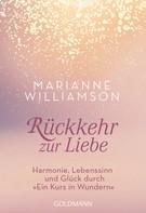 Marianne Williamson: Rückkehr zur Liebe ★★★★