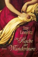 Iny Lorentz: Die Rache der Wanderhure ★★★★★