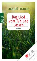 Jan Böttcher: Das Lied vom Tun und Lassen