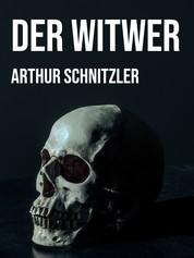 Der Witwer - Eine Novelle