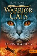 Erin Hunter: Warrior Cats - Der Ursprung der Clans. Donnerschlag ★★★★★