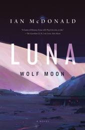 Luna: Wolf Moon - A Novel