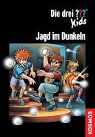 Christoph Dittert: Die drei ??? Kids, Jagd im Dunkeln (drei Fragezeichen Kids) ★★★★★