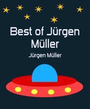 Best of Jürgen Müller - SF-Erzählungen