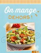 Naumann & Göbel Verlag: On mange dehors !