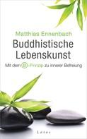 Matthias Ennenbach: Buddhistische Lebenskunst ★★★