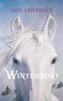 Iain Lawrence: Winterpony