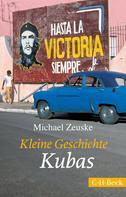 Michael Zeuske: Kleine Geschichte Kubas ★★★★