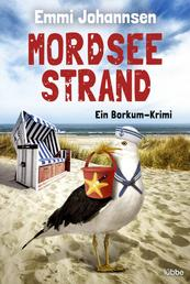 Mordseestrand - Ein Borkum-Krimi