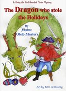 Elaine Olelo Masters: The Dragon Who Stole the Holidays