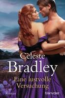 Celeste Bradley: Eine lustvolle Versuchung ★★★★