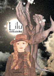 Lilu schreibt an den Mond