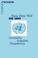 Klaus Dieter Wolf: Die UNO
