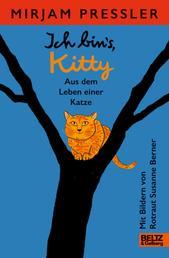 Ich bin's, Kitty. Aus dem Leben einer Katze - Roman