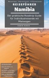 Reiseführer Namibia - Der praktische Roadtrip-Guide für Individualreisende mit Mietwagen