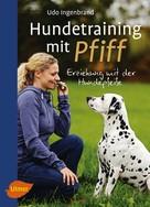 Udo Ingenbrand: Hundetraining mit Pfiff ★★★★