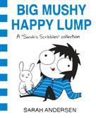 Sarah Andersen: Big Mushy Happy Lump ★★★★★