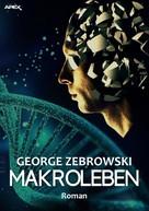 George Zebrowski: MAKROLEBEN ★★★