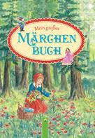 : Mein großes Märchenbuch ★★★
