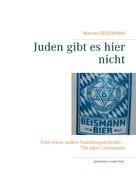 Werner Geissmann: Juden gibt es hier nicht