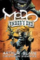 Arthur Slade: Modo: Ember's End