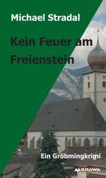 Kein Feuer am Freienstein - Ein Gröbmingkrimi