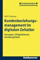 Ralf T. Kreutzer: Kundenbeziehungsmanagement im digitalen Zeitalter ★★★★★
