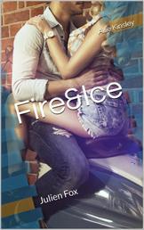 Fire&Ice 8 - Julien Fox - Divided like Destiny